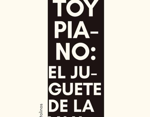 Toy piano: el juguete de la vanguardia