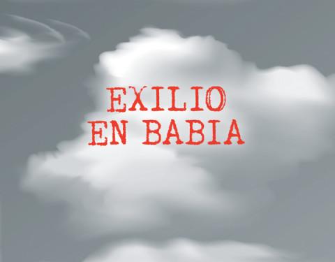 Exilio en Babia