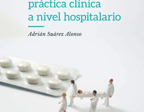 La Enfermería en el uso de Guías de Práctica Clínica a nivel hospitalario
