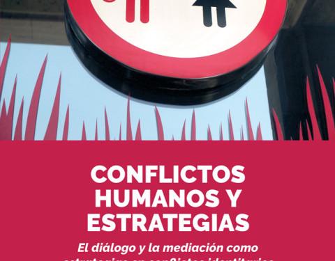Conflictos humanos y estrategias