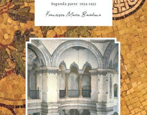 Bizancio, su historia en su arquitectura. 2ª parte 1054-1453